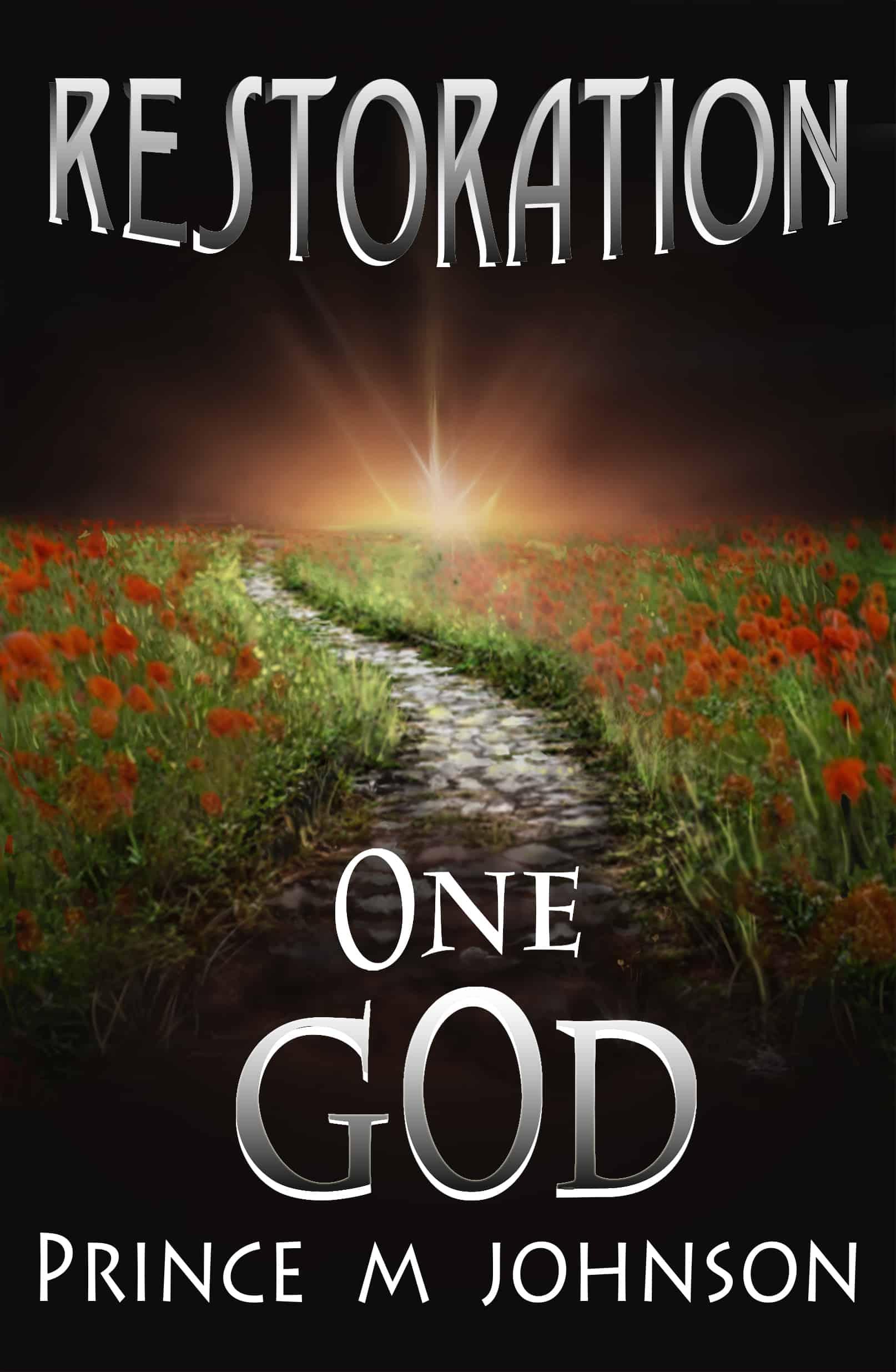 Restoration One God